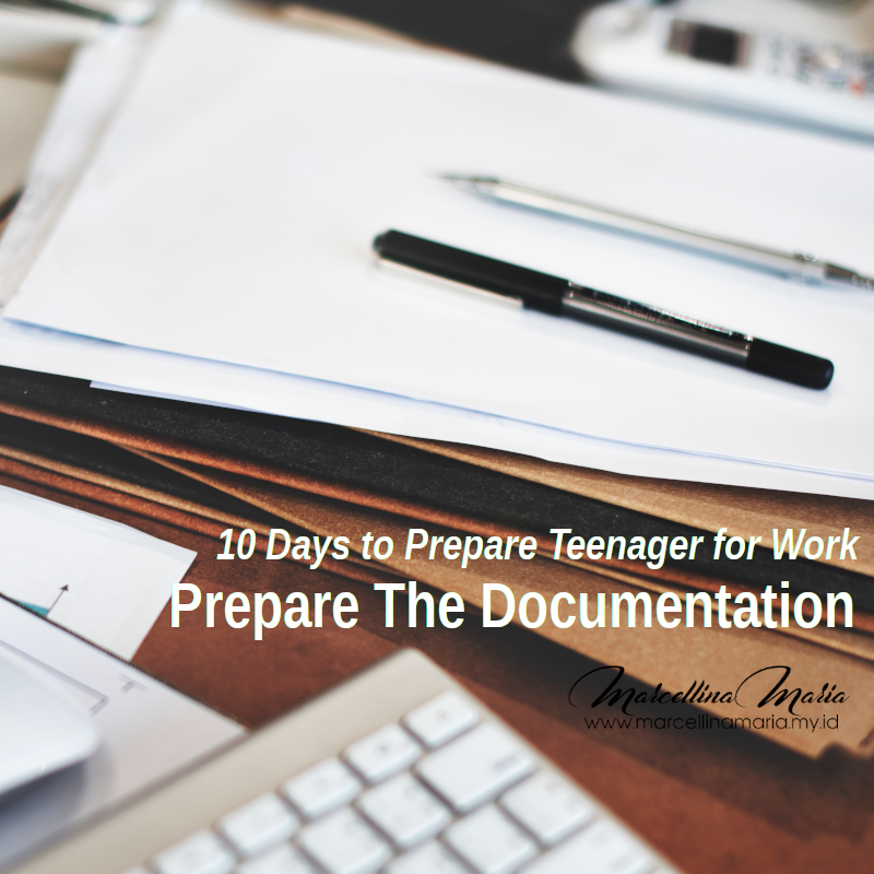 10 days to Prepare Teenager for work documentation