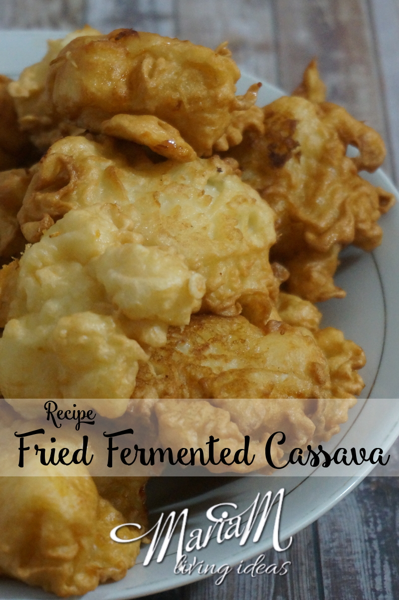 Fried fermented cassava recipe