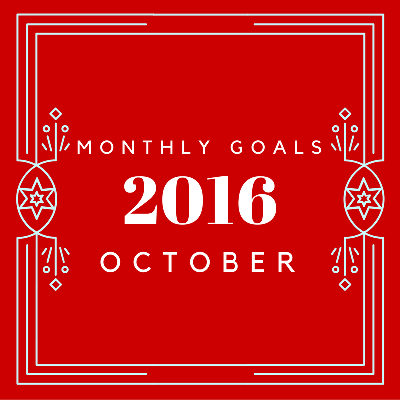 October 2016 Goals of Living Ideas