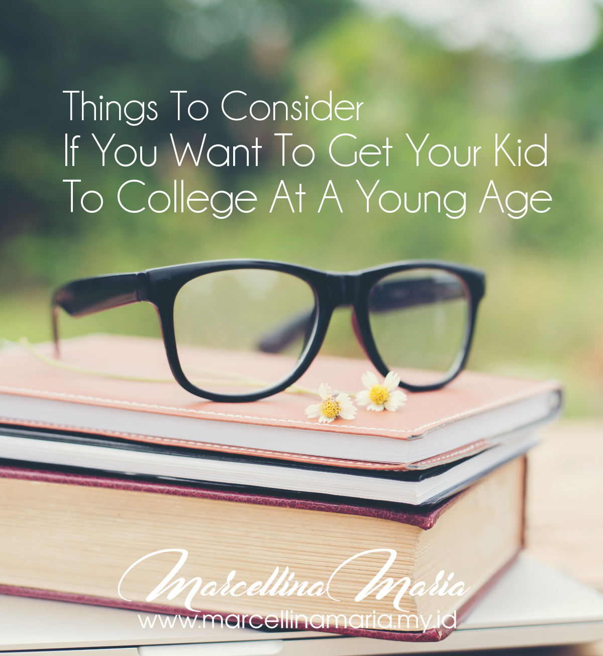 Things to consider if you want to get your kid to college at a young age