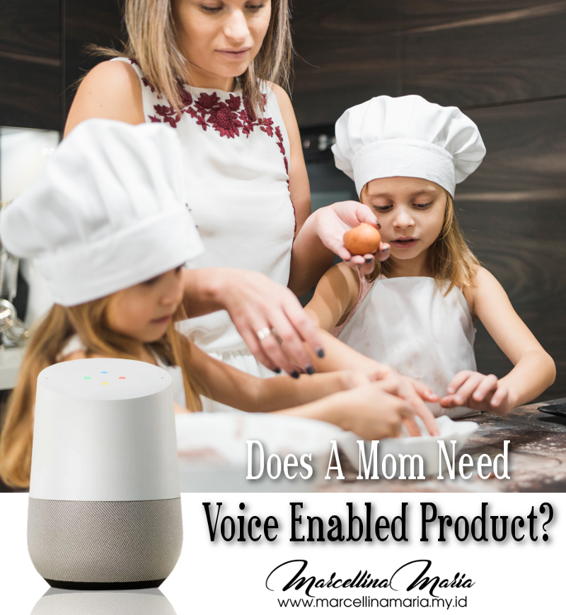 Does A Mom Need A Voice-Enabled Product?
